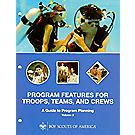 Program Features for Troops, Teams and Crews: A Guide to Program Planning Volume 2