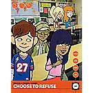 """Drugs: A Deadly Game! Choose to Refuse"" Youth Guide"