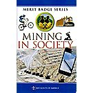 Mining in Society Merit Badge Pamphlet