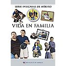 Family Life Merit Badge Pamphlet—Spanish