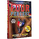 Four Percent: The Extraordinary Story of Exceptional American Youth (2nd Edition)
