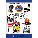 American Labor Merit Badge Pamphlet