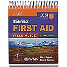 ECSI Wilderness First Aid Field Guide — 2nd Edition