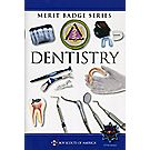 Dentistry Merit Badge Pamphlet