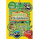 Nat Geo Ultimate Field Guide : Reptiles and Amphibans