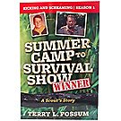 Summer Camp to Survival Show Book