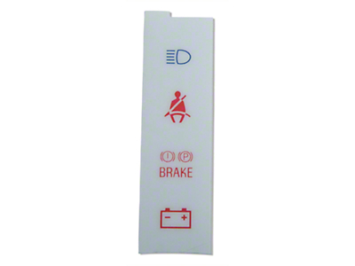 White Face Warning Light Insert (87-93 All)