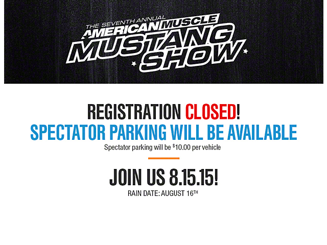 7th Annual AmericanMuscle Mustang Show - Registration Closed
