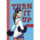 Turn It Up: A Varsity Novel by Melanie Spring