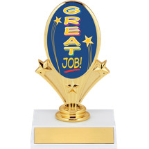 "5 3/4"" Oval Riser Trophy with a Great Job Emblem"