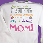 Anybody Can Be A Mother Sweatshirt