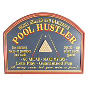 Pool Hustler Sign