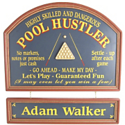Pool Hustler Sign and Nameboard