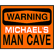Warning Man Cave Sign