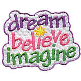 Dream Believe Imagine
