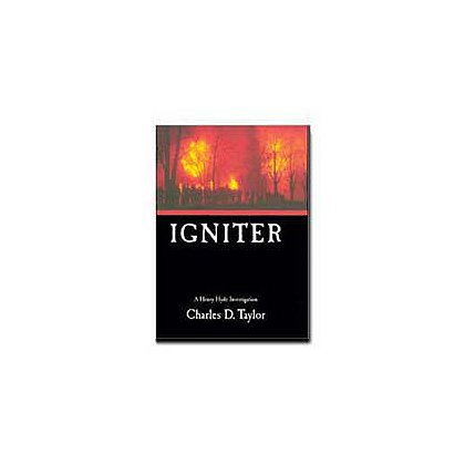TheFireStore: Igniter by Charles D. Taylor