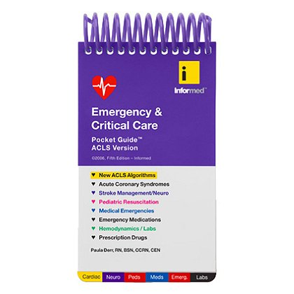 Informed Guides: Emergency & Critical Care Pocket Guide