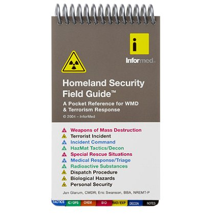 Informed Guides Homeland Security Field Guide