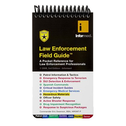 Informed Guides: Law Enforcement Field Guide