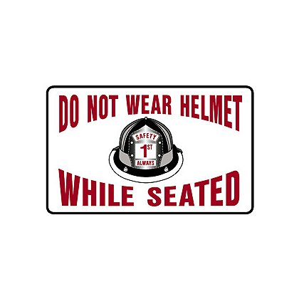 TheFireStore Exclusive Do Not Wear Helmets While Seated Decal