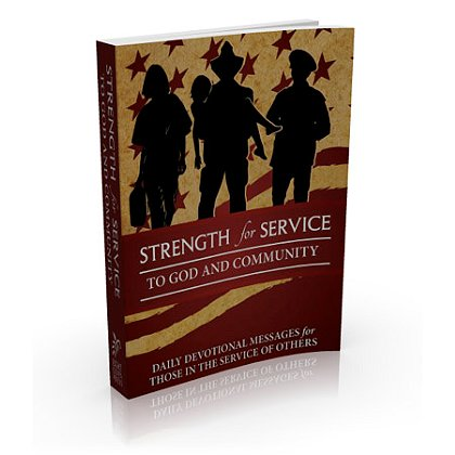 Strength for Service, Inc. Strength for Service to God and Community Daily Devotional Book