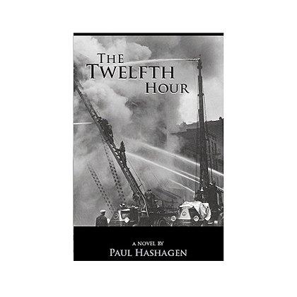 DMC Associates: The Twelfth Hour, by Paul Hashagen