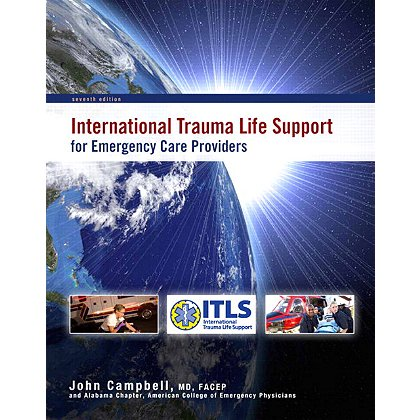 Brady ITLS (International Trauma Life Support) for Emergency Care Providers, 7th Edition