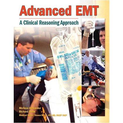 Brady Advanced EMT A Clinical Reasoning Approach, 1st Edition