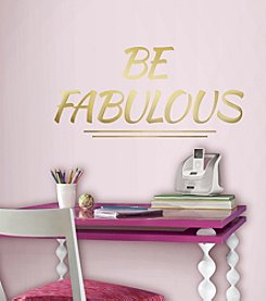 RoomMates Be Fabulous Quote Peel and Stick Wall Decals