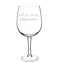 Cathy's Concepts Will You Be My Bridesmaid? XL Wine Glass