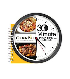 30 Minute Crock-Pot® Recipes Cookbook
