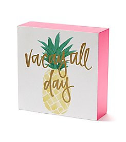 Tricoastal Vacay All Day Desk Sign