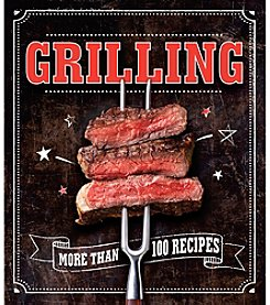 Grilling: More Than 100 Recipes Cookbook
