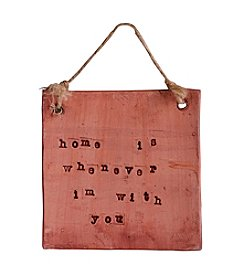 Mud & Maker Text Tile Home Is Whenever I'm With You