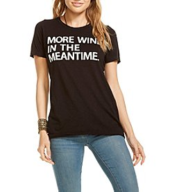 Chaser® More Wine In The Meantime Tee