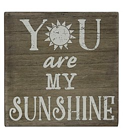 Sheffield Home You Are My Sunshine Box Sign