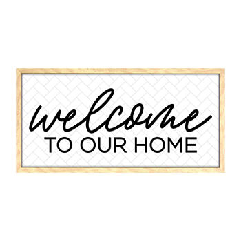 12x24 Welcome To Our Home Wall Sign