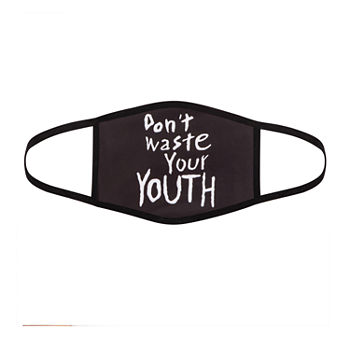 Don'T Waste Your Youth Cloth Unisex Adult Face Mask