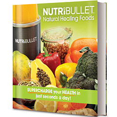 The NutriBullet™ Natural Healing Foods Book