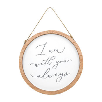 10 Inch I Am With You Always Wall Sign