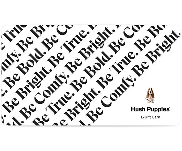 Hush Puppies Gift Card, eGift Card, dynamic