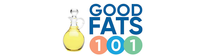 Good Fats 101 banner