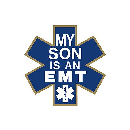 Exclusive My Son is an EMT Star of Life Decal
