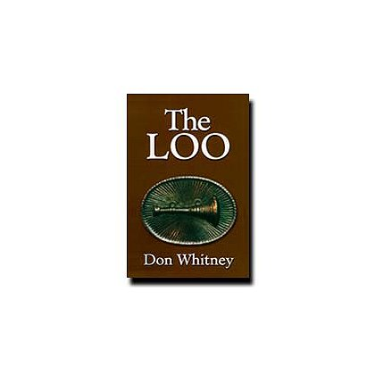 The Loo By Don Whitney