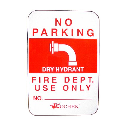 Kochek Dry Hydrant - No Parking Sign, Reflective