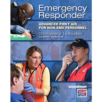 Brady Emergency Responder, Advanced First Aid for the Non-EMS Personnel
