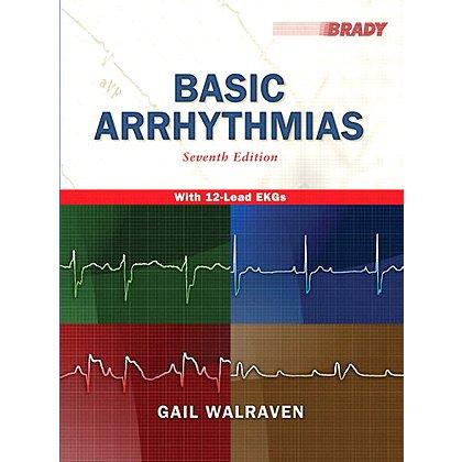 Brady Basic Arrhythmias, 7th Edition
