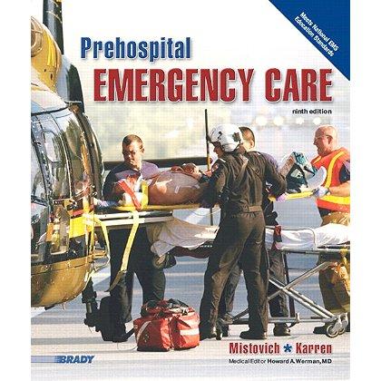 Brady Prehospital Emergency Care, 9th Edition