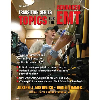 Brady Transition series Topics for the Advanced EMT, 1st Edition