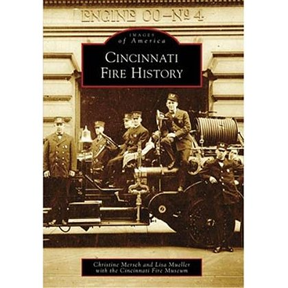 Images Of America Cincinnati Fire History Book